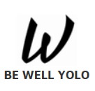 Be Well Yolo